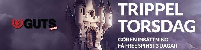 Trippel-torsdag hos Guts Casino