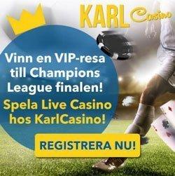 Karl Casino - vinn resa till finalen i Champions League