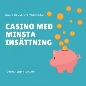 Casino med minsta insättning 2020