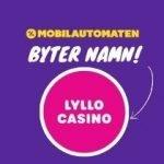 Mobilautomaten blir Nya Lyllo Casino