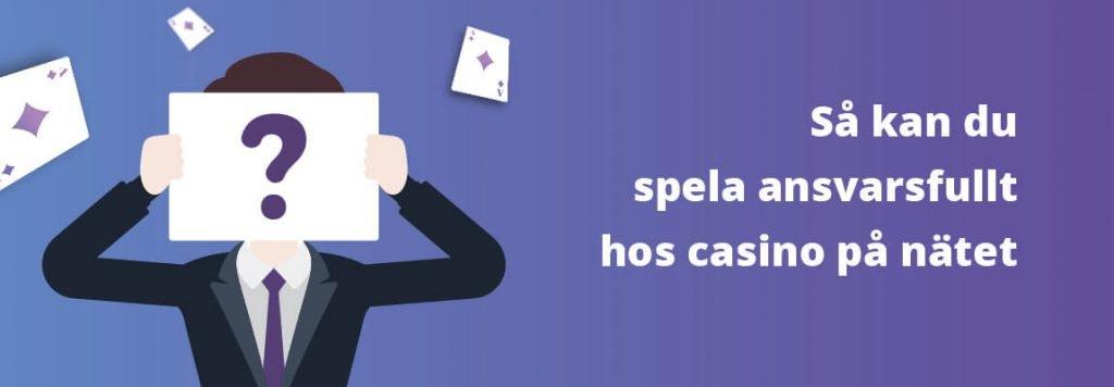 Ansvarsfullt spel hos casino på nätet